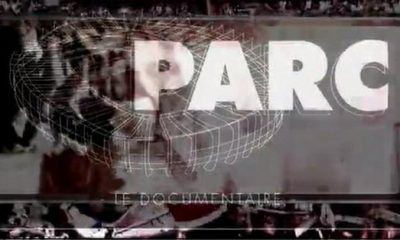 « PARC », documentaire sur les supporters