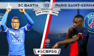 Bastia - PSG : la feuille de match