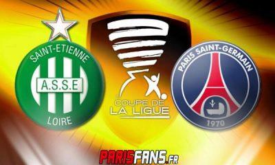 AS Saint-Etienne / PSG (0-1) - direct du quart de finale de la Coupe de la ligue