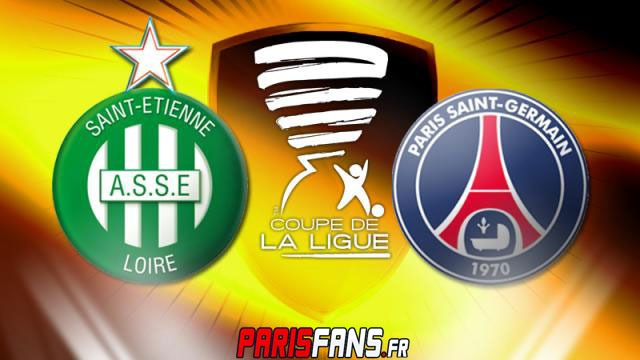 PSG - AS Saint Etienne - quart de finale coupe de la ligue