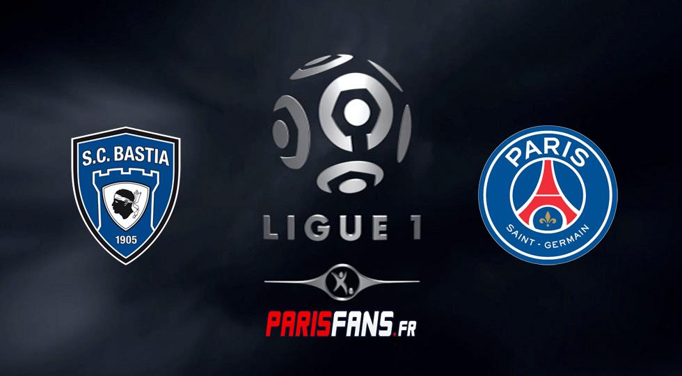 PSG - Bastia Ligue 1