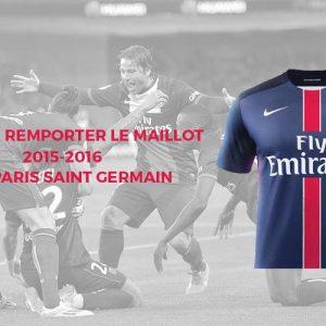 Tente de remporter le nouveau maillot du Paris Saint Germain