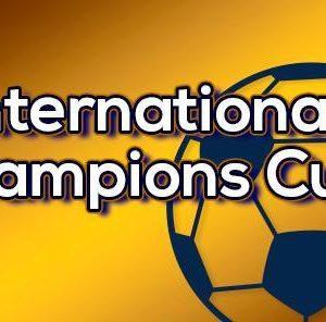 International Champions Cup : Les tarifs sont connus