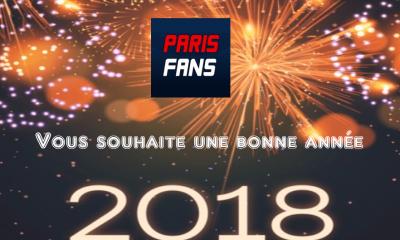 Parisfans vous souhaite une très bonne année 2018 !