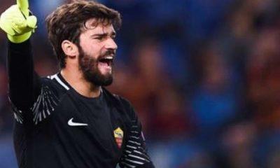 Mercato - L'AS Rome dément les rumeurs autour d'Alisson nous n'attendons pas d'offre