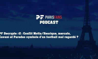 PSG Podcast- Parisfans décrypte