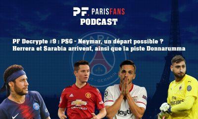 Podcast PSG: Neymar, un départ possible ? Herrera et Sarabia arrivent, et la piste Donnarumma