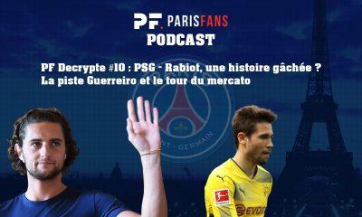 Podcast PSG: Rabiot, une histoire gâchée ? La piste Guerreiro et le tour du mercato