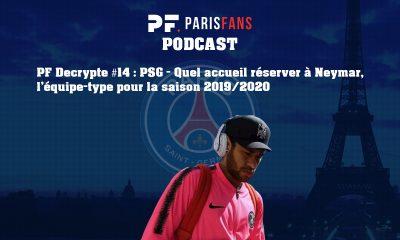 Podcast - Quel accueil réserver à Neymar et l'équipe-type de la saison 2019-2020
