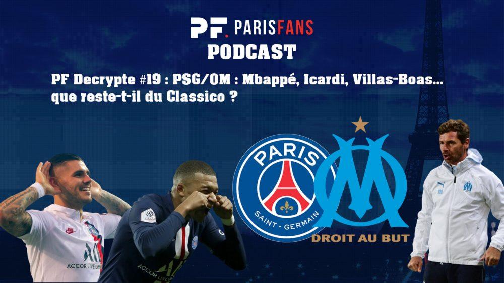 PSG/OM : Mbappé, Icardi, Villas-Boas...que reste-t-il du Classico ?
