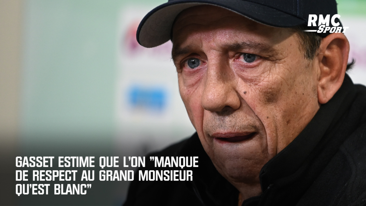 "Jean-Louis Gasset: ""On manque de respect à ce grand monsieur, qu'est Laurent Blanc"""