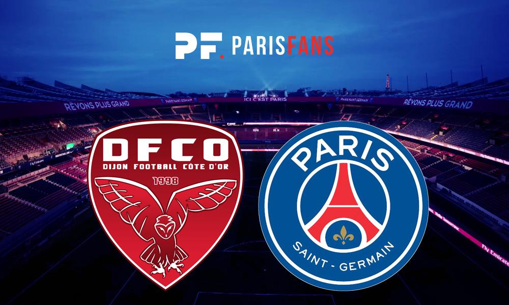 Dijon/PSG - Chaîne et horaire de diffusion