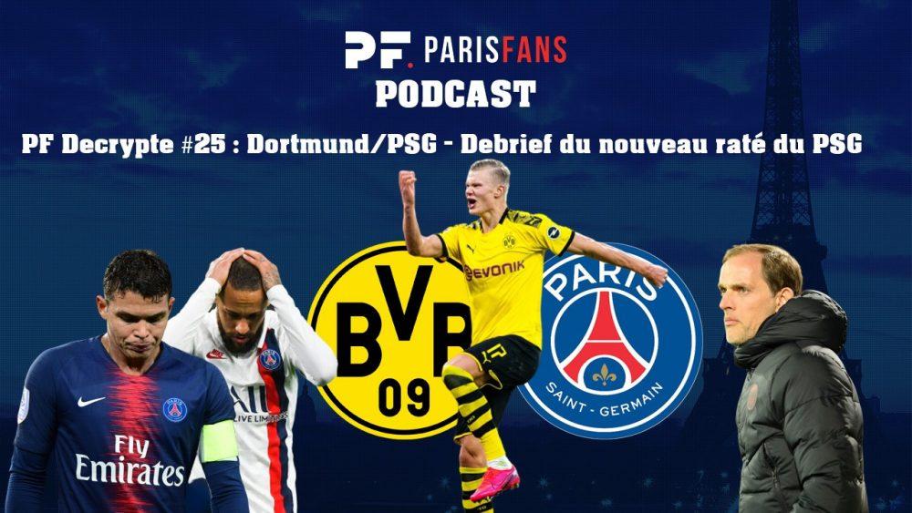 Podcast PSG – Dortmund/PSG, un nouveau raté pour Paris