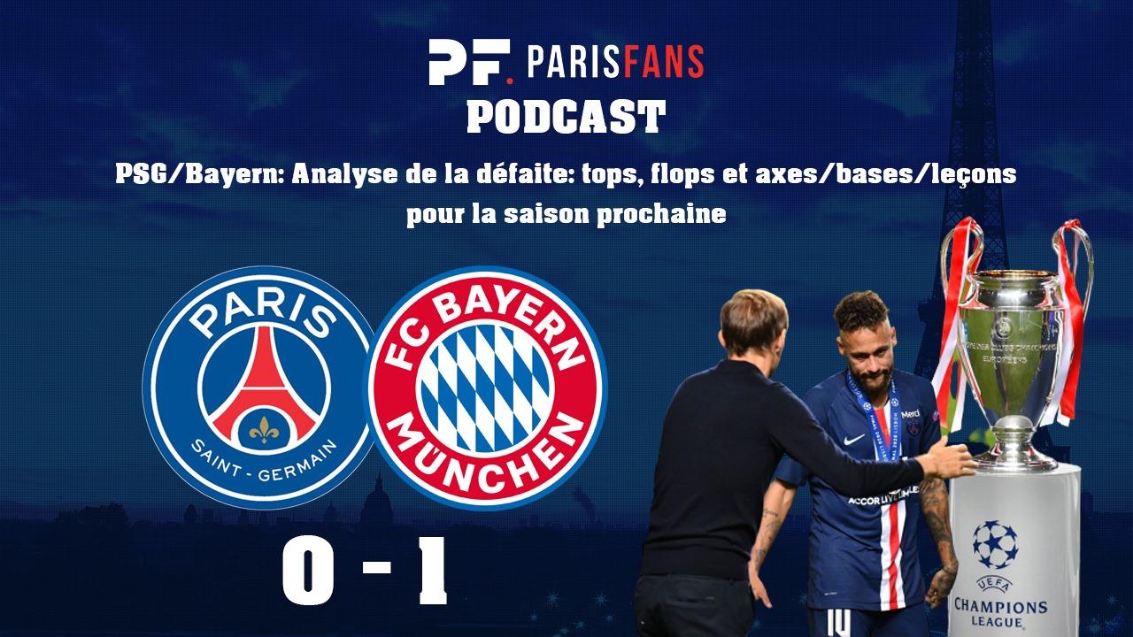 Podcast - PSG/Bayern : Analyse de la défaite : tops, flops et axes pour la saison prochaine