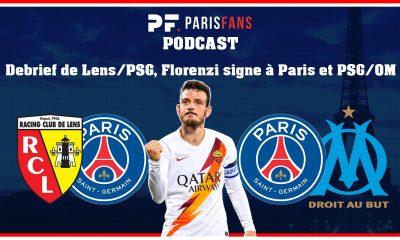 Podcast PSG - Debrief de Lens/PSG, le transfert de Florenzi et PSG/OM