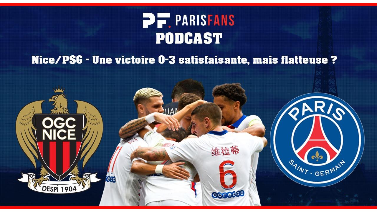 Podcast - Nice/PSG (0-3) : Debrief d'une victoire satisfaisante, mais au score un peu flatteur ?