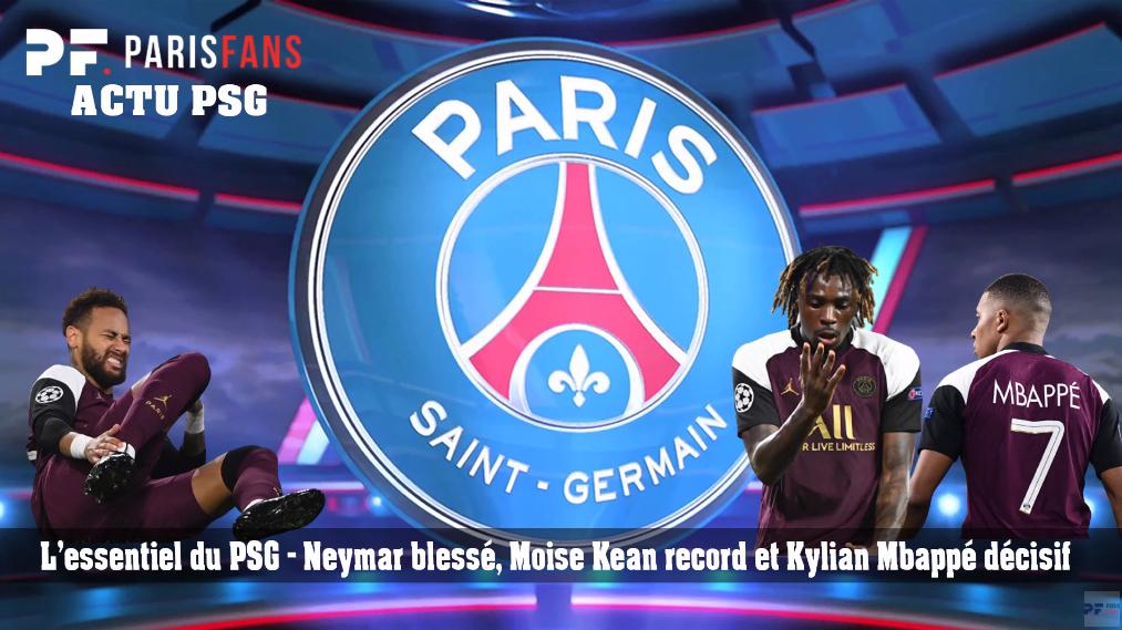 L'essentiel du PSG - Neymar blessé, Kean record et Mbappé décisif