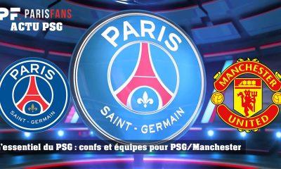 L'essentiel du PSG - Conférences de presse et équipes avant PSG/ManU