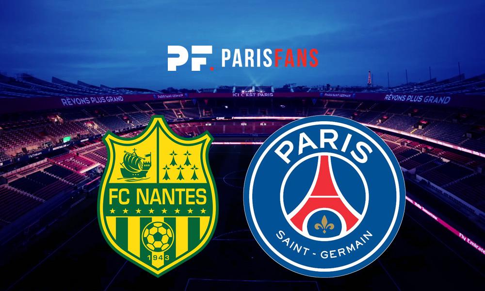 Nantes/PSG - Chaîne et horaire de diffusion