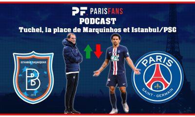 Podcast - Victoire contre Dijon, Tuchel, la place de Marquinhos et Istanbul/PSG