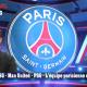 L'essentiel du PSG – Man United/PSG – L'équipe parisienne et nos pronostics