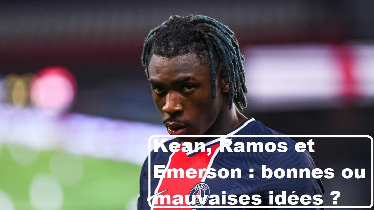Podcast PSG - Le point mercato : Kean, Sergio Ramos et Emerson