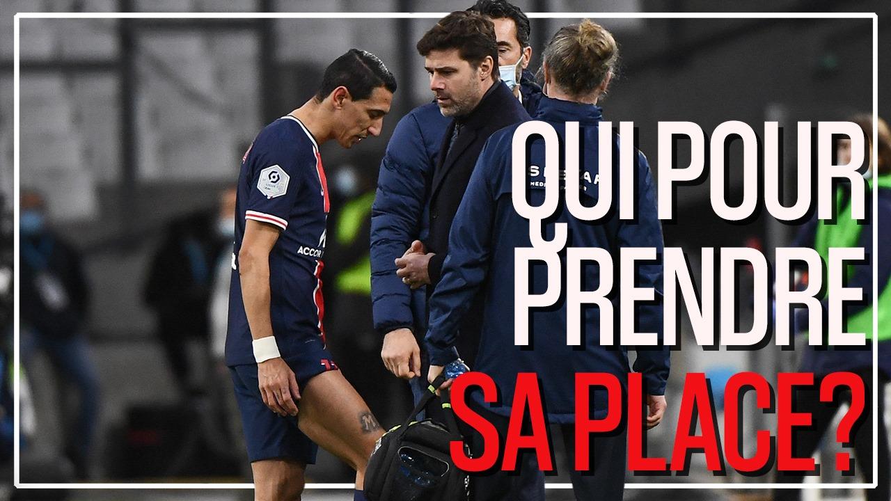 Podcast Barça/PSG - Di Maria forfait, comment le remplacer ?