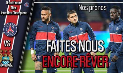 Podcast PSG/Manchester City - Quelle équipe pour Paris ? Et nos pronostics
