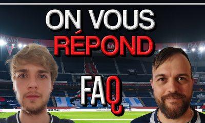 Podcast FAQ - L'équipe-type du PSG, nos joueurs préférés, nos souvenirs, notre projet