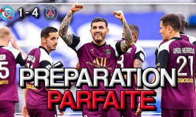 Podcast PSG - Bonne préparation à Strasbourg et comment aborder le Bayern