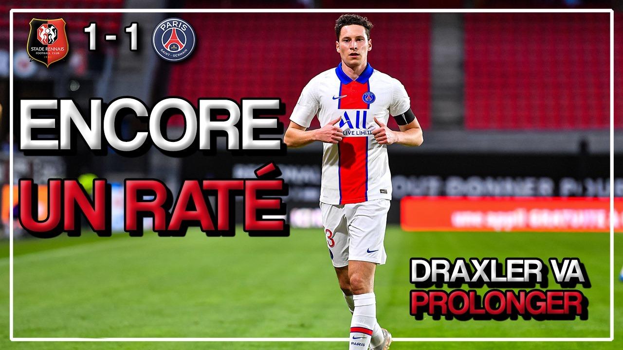 Podcast PSG - Gâchis à Rennes et Draxler prolonge