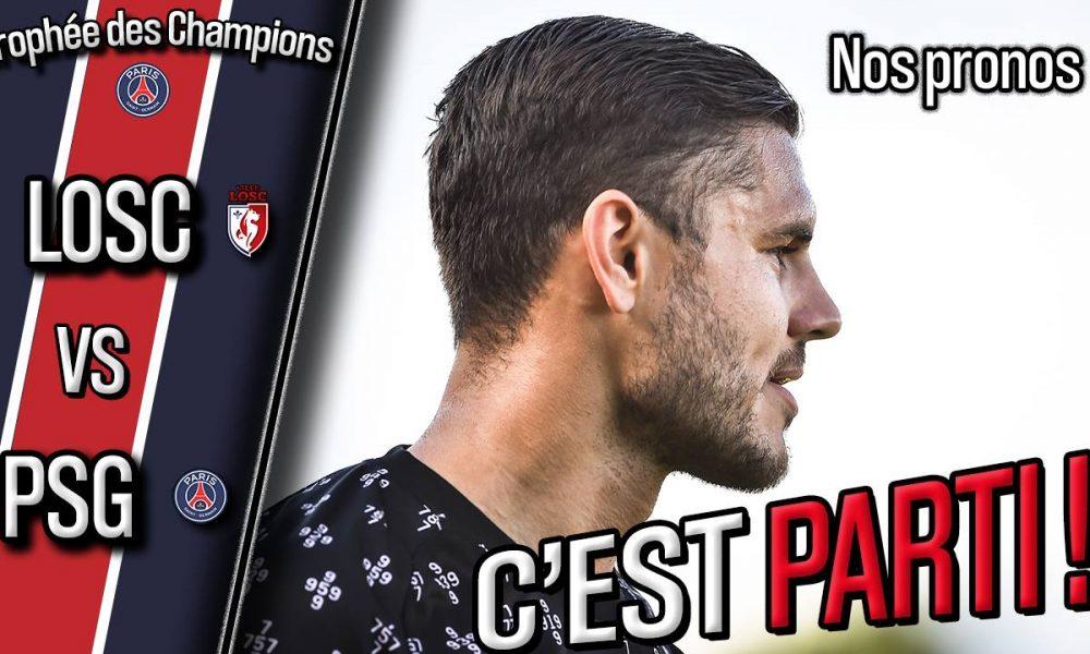 Podcast Lille/PSG - Quelle équipe parisienne ? Et nos pronostics !