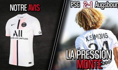 Podcast PSG - Bons et mauvais points contre Augsbourg (Simons, Kehrer...) et tenue extérieure 2021-2022