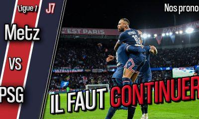 Podcast Metz/PSG - Quelle équipe parisienne ? Et nos pronostics !