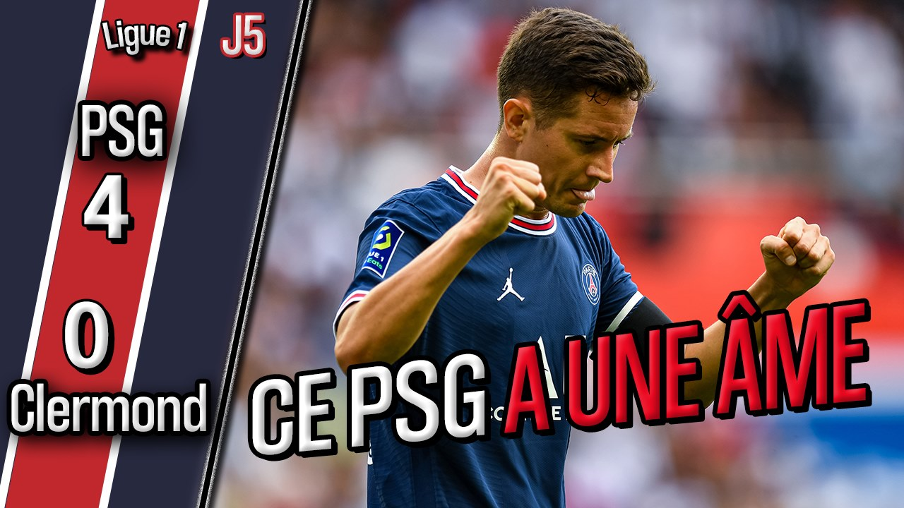 Podcast PSG/Clermont (4-0) - 4 buts, force collective, Draxler, Mbappé et Herrera