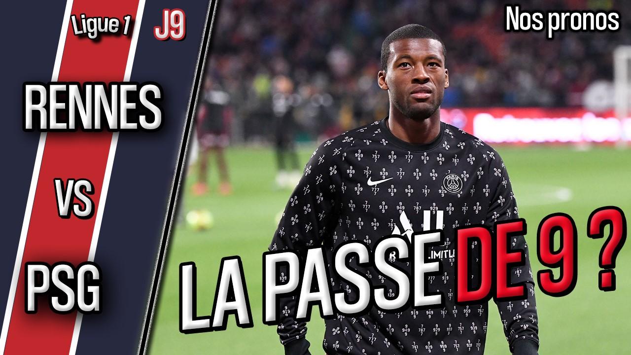 Podcast Rennes/PSG - Quelle équipe parisienne ? Et nos pronostics !