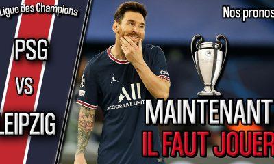 Podcast PSG/Leipzig - Quelle équipe parisienne ? Et nos pronostics !